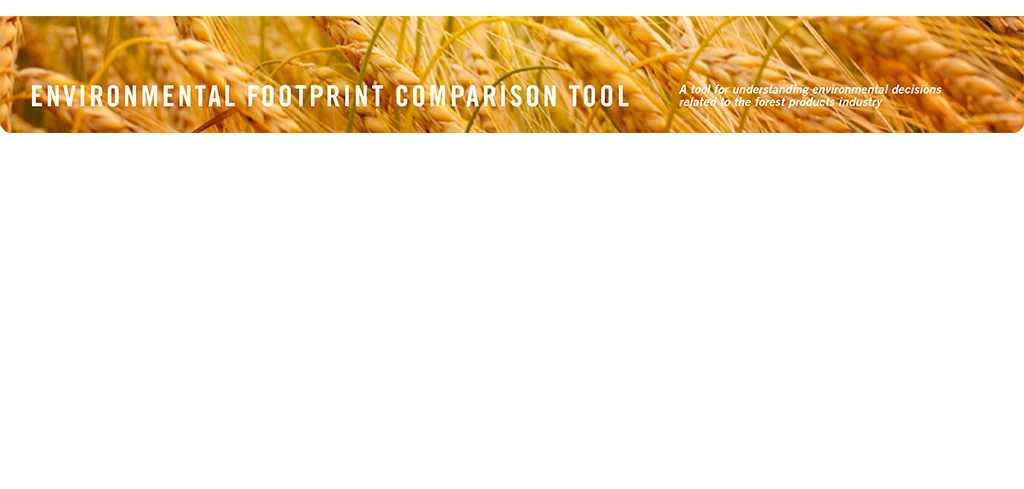 EFCT: Environmental Footprint Comparison Tool.  A tool for understanding environmental decisions related to the forest products industry.  Non-Wood Fiber.